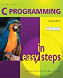 C Programming in Easy Steps (In Easy Steps Series)
