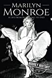Marilyn Monroe: A Life From Beginning to End (Biographies of Actors)
