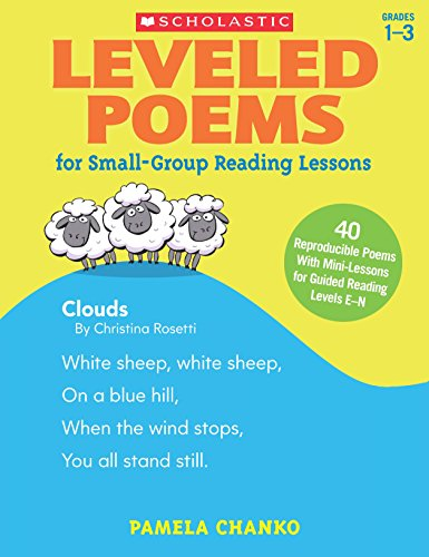 Leveled Poems for Small-Group Reading Lessons: 40 Reproducible Poems With Mini-Lessons for Guided Reading Levels E-N (Guided Reading)