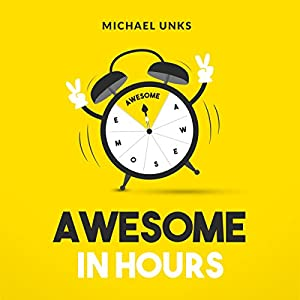 Awesome in Hours Audiobook