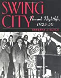 Swing City, Barbara J. Kukla, 0813531160