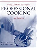 Study Guide to Accompany Professional Cooking,Fourth Edition