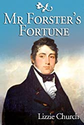 Mr Forster's Fortune (English Edition)