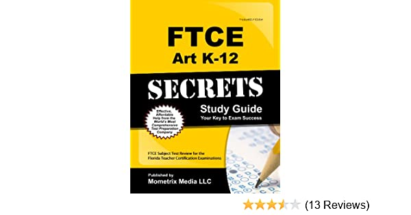 ftce art k 12 secrets study guide ftce subject test review for the rh amazon com Test Prep Science Study Guide