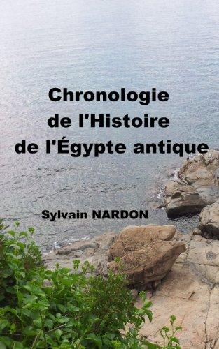 Chronologie de l'Histoire de l'Égypte antique (French Edition)