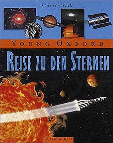 Young Oxford - Reise zu den Sternen (Beltz & Gelberg - Sachbuch)