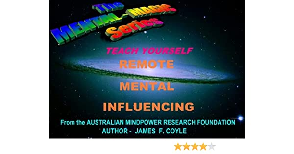 Teach yourself remote mental influencing the mental magic series teach yourself remote mental influencing the mental magic series book 8 kindle edition by james f coyle religion spirituality kindle ebooks fandeluxe Gallery