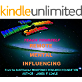 TEACH YOURSELF REMOTE MENTAL INFLUENCING (the mental magic series Book 8)
