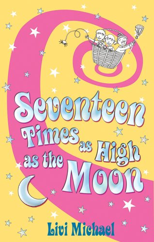Read Online Seventeen Times as High as the Moon PDF