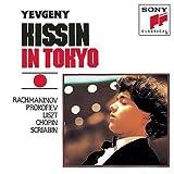 Evgeny Kissin In Tokyo: Rachmaninov / Prokofiev / Liszt / Chopin / Scriabin