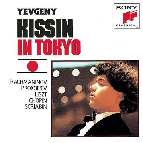 Evgeny Kissin In Tokyo: Rachmaninov / Prokofiev / Liszt / Chopin / Scriabin by Sony