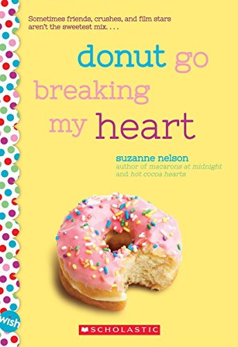 Donut Go Breaking My Heart: A Wish