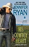 His Cowboy Heart: A Montana Men Novel by  Jennifer Ryan in stock, buy online here
