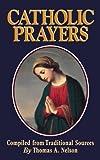Catholic Prayers, Thomas A. Nelson, 0895555956