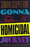 img - for Gonna Take a Homicidal Journey book / textbook / text book