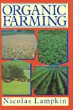 img - for Organic Farming, Revised Edition book / textbook / text book