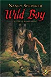 Wild Boy, Nancy Springer, 0142403954
