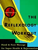 The Reflexology Workout, Stephanie Rick, 0517884852
