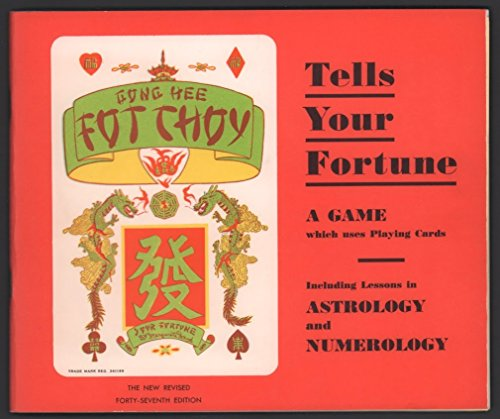 "Gong Hee Fot Choy ""Greeting of Riches""  Tells Your Fortune  - A Fortune-Telling Game  Which Uses Playing Cards"