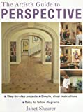 The Artist's Guide to Perspective, Janet Shearer, 1843306867
