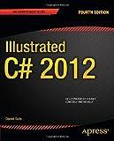 Illustrated C# 2012, Daniel Solis, 1430242787