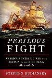 Perilous Fight, Stephen Budiansky, 0307270696