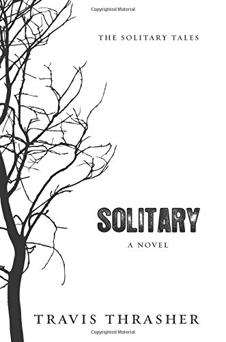 Download Solitary: A Novel (Solitary Tales Series) PDF