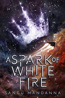 Book Cover: A Spark of White Fire