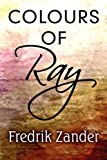 Colours of Ray, Fredrik Zander, 1448968658