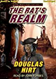 img - for THE RAT'S REALM (Unabridged CD) by Douglas Hirt (Warlings, Book 1), Read by John Forbes (Books In Motion) book / textbook / text book