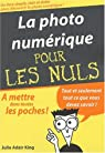 La photo numérique par King