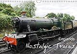 Englands Nostalgic Trains 2020: Englands nostalgic and well preserved steam trains. (Calvendo Places)
