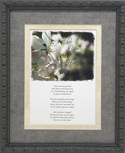 Unique Sympathy Gift Idea - Send to a Funeral or Residence of The Grieving I Have You in My Heart Memorial Poem