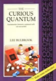 The Curious Quantum, Lee Bulbrook, 090621291X