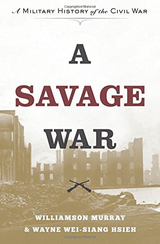 Image of A Savage War: A Military History of the Civil War