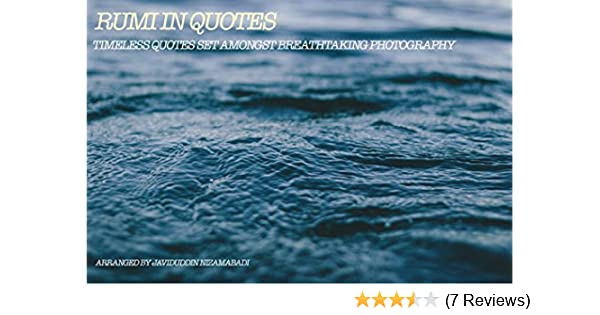Amazon Rumi Quotes Timeless Quotes Set Amongst Breathtaking
