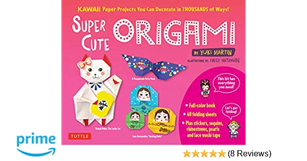 81bf2c546 Super Cute Origami Kit: Kawaii Paper Projects You Can Decorate in Thousands  of Ways!: Yuki Martin: 9780804850780: Amazon.com: Books