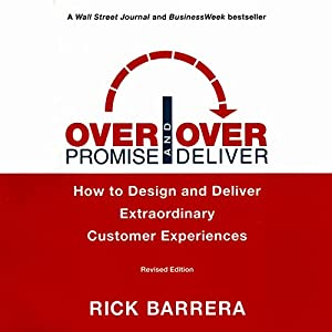 Overpromise and Overdeliver, Revised Edition Audiobook