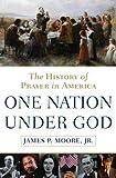 One Nation under God, James P. Moore, 0385504039