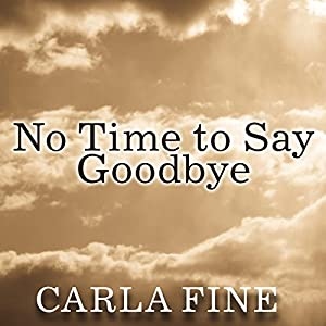 No Time to Say Goodbye Audiobook