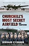 img - for Churchill's Most Secret Airfield: RAF Tempsford book / textbook / text book