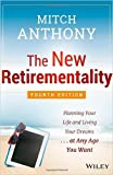 The New Retirementality: Planning Your Life and Living Your Dreams...at Any Age You Want (Paperback) - Common