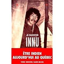 Innu: À la rencontre des Montagnais du Québec-Labrador