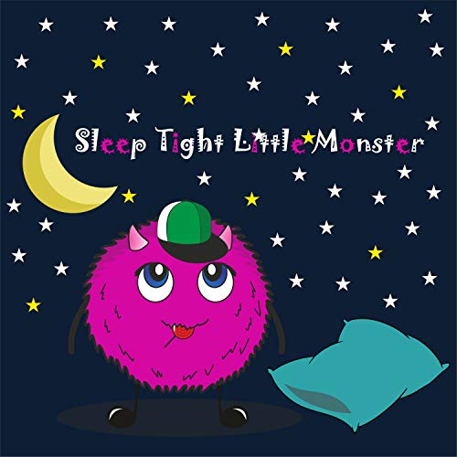 Sleep Tight Little Monster (Bedtime Stories for Toddlers , 5minute bedtime stories , monsters Book 1)]()