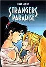 Strangers In Paradise - Intégrale (Le Téméraire) par Moore