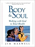 Body and Soul, Jim Maxwell, 1563094533