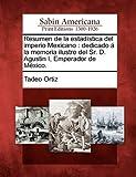 Resumen de la Estadística Del Imperio Mexicano, Tadeo Ortiz, 1275722938