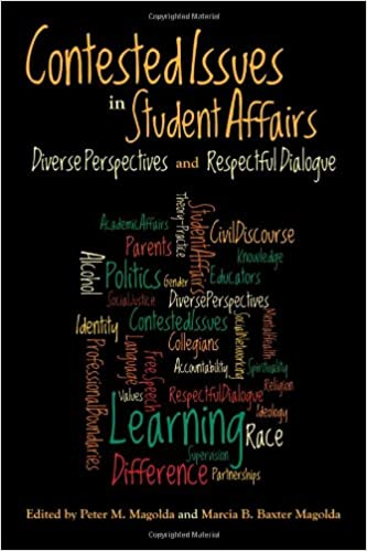 Contested Issues in Student Affairs: Diverse Perspectives