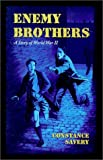 img - for Enemy Brothers (Living History Library) by Constance Savery (2001-04-01) book / textbook / text book
