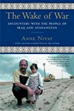 The Wake of War: Encounters with the People of ...